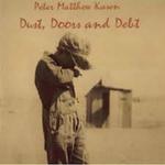 Dust, Doors, & Debt 2008